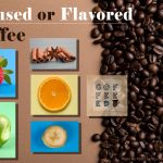 Infused or Flavored Coffee